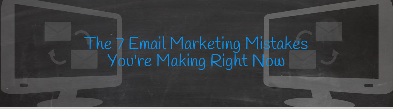 The 7 biggest mistakes your new business team is making with email campaigns