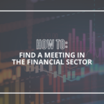 How to Find a Meeting in the Financial Sector