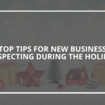 Top Tips for New Business Prospecting During the Holidays